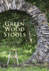 ALISON OSPINA ~ New Book - Green Wood Stools - €25
